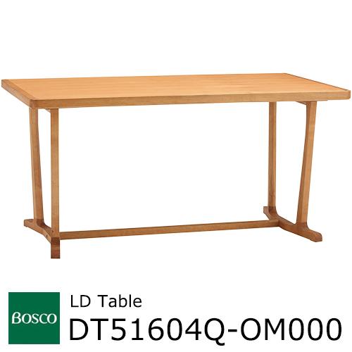 BOSCO LDテーブル DT51604Q-OM000